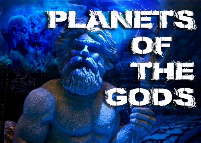 Planets of the Gods